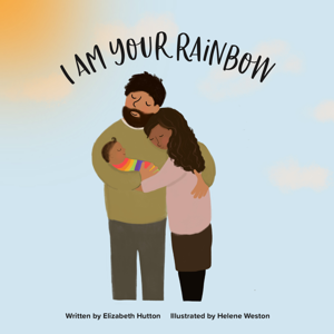 I Am Your Rainbow Book