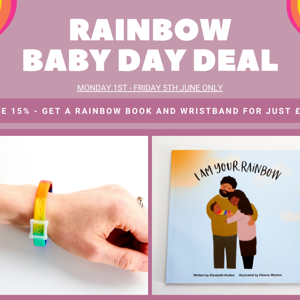Rainbow Baby Day Deal